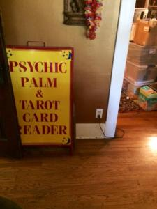an antique psychic carnival sign my friend in Missouri sent to MI for me. I love this thing.